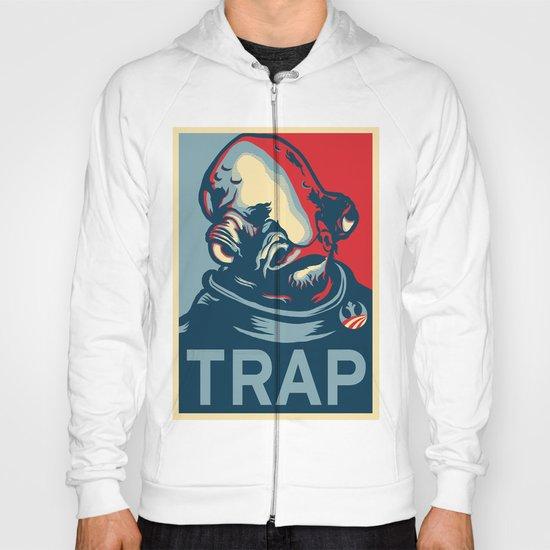 TRAP Hoody