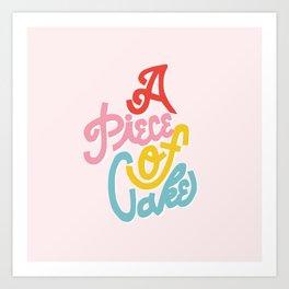A Piece of Cake Art Print
