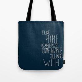 Comfortable Silence Tote Bag