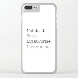Not dead. Back - Doctor Who - TV Show Collection Clear iPhone Case