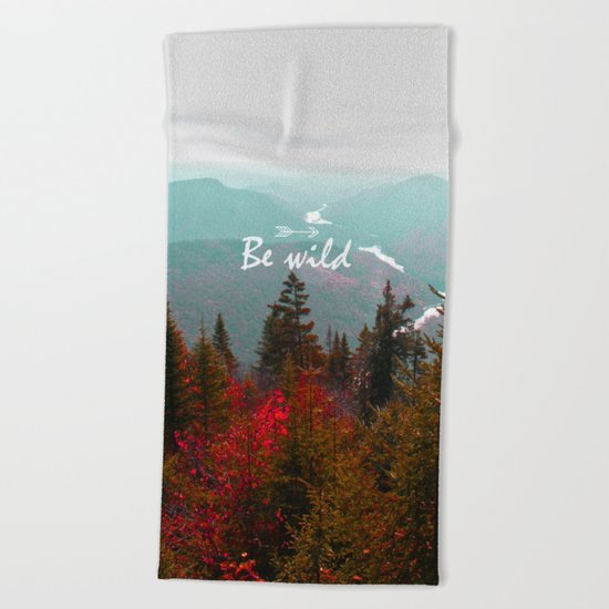 Be wild Beach Towel
