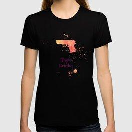 Maybe someday T-shirt