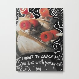 I want to dance Street Art Vinyl Vintage Graffiti Metal Print