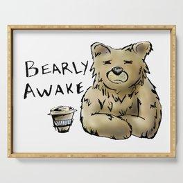 Bearly Awake Funny Pun Serving Tray