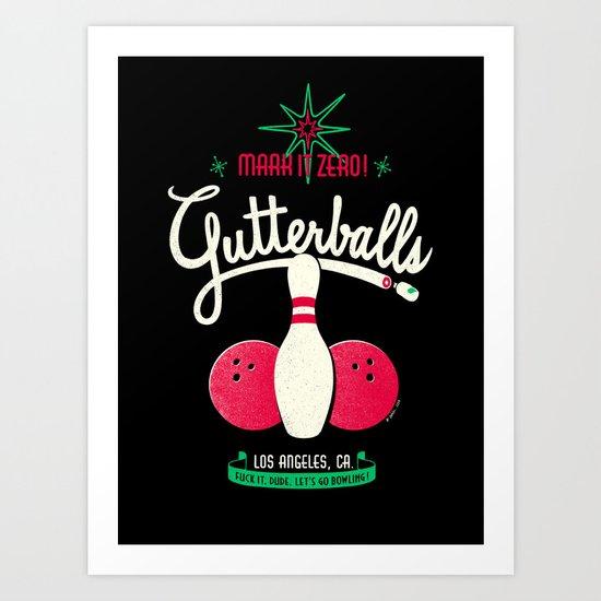Gutterballs Art Print