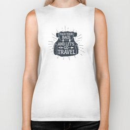Pack Your Bags And Let's Go Travel Biker Tank