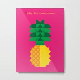 Fruit: Pineapple Metal Print