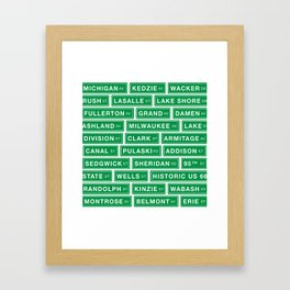 Famous Chicago Streets // Chicago Street Signs Framed Art Print