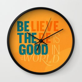 be the good Wall Clock