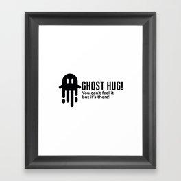 Ghost Hug Is Real Halloween Design Framed Art Print