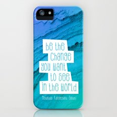 Be the change you want to see in the world - Gandhi Quotation iPhone (5, 5s) Slim Case