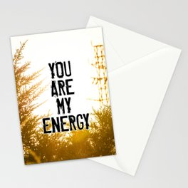 YOU ARE MY ENERGY Stationery Cards