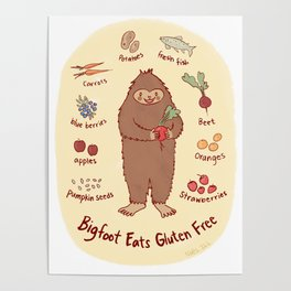 Bigfoot Eats Gluten Free Poster