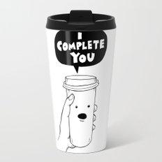 I Complete You Travel Mug