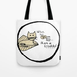 Cat Trouble Tote Bag