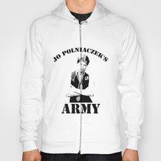 Jo Polniaczek's Army Hoody