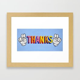 """""""Thanks"""" Framed Art Print"""