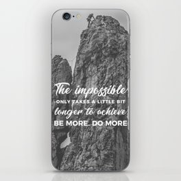Achieve The Impossible Goals Dreams Ambitions iPhone Skin