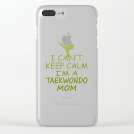 I'M A TAEKWONDO MOM Clear iPhone Case