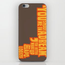Shoot me in a dream iPhone Skin