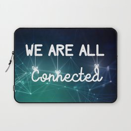 We Are All Connected (Color) Laptop Sleeve
