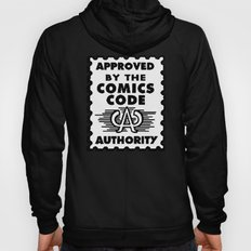 Approved by the Comics Code Hoody