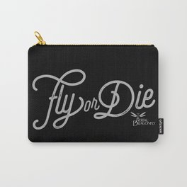 Fly or Die Carry-All Pouch