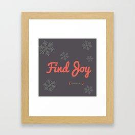 Find Joy Framed Art Print