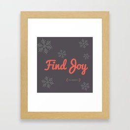 Find Joy Framed Art Print