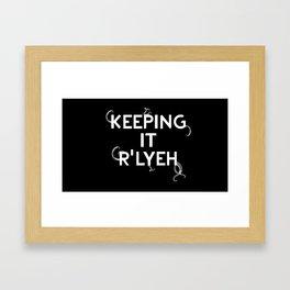 Keeping it R'Lyeh Framed Art Print