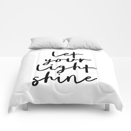 Let Your Light Shine black and white monochrome typography poster design home wall bedroom decor Comforters