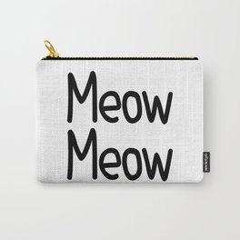 Meow Meow Carry-All Pouch