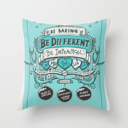 Be Daring, Be Different... Throw Pillow