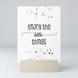 TEXT ART Enjoy the little things Mini Art Print