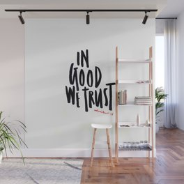 In Good We Trust Wall Mural