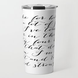 Smart & Tough & Strong Travel Mug