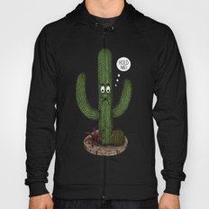 Cactus Need Love Too Hoody