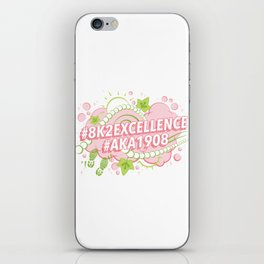 AKA 8K To Excellence iPhone Skin
