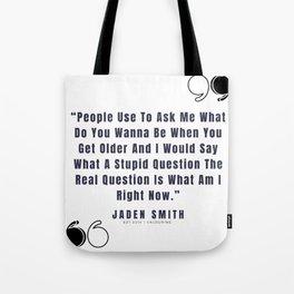 18  |  Jaden Smith Quotes | 190904 Tote Bag