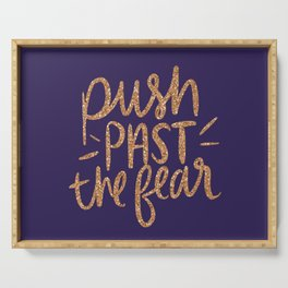 Push Past The Fear Serving Tray