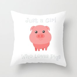Just a Girl Who Loves Pigs Baby Pig Throw Pillow