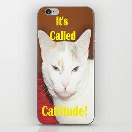 It's Called Cattitude iPhone Skin