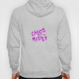 Chaos Has No Master Purple Graffiti Text Hoody