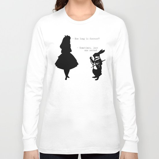 How long is forever? Long Sleeve T-shirt