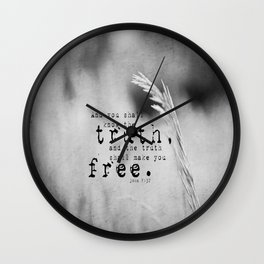 Truth Shall Make You Free John 8:32 Wall Clock
