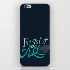 I've Got it All(most) iPhone & iPod Skin
