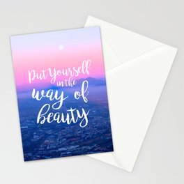 Put Yourself in the Way of Beauty Stationery Cards