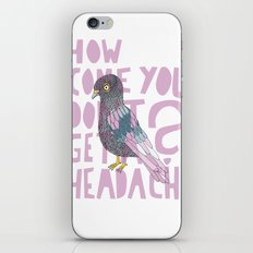 Headache! iPhone & iPod Skin