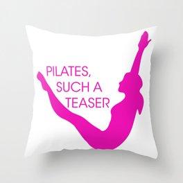 Pilates, Such A Teaser Throw Pillow
