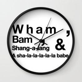 Wham Bam Shang-a-lang - Helvetica List Wall Clock